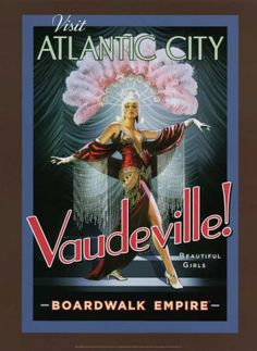 Boardwalk Empire - Vaudeville! Poster