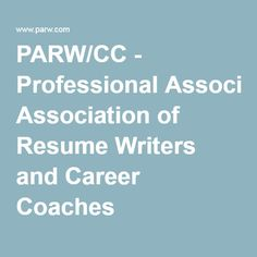 parwcc professional association of resume writers and career coaches