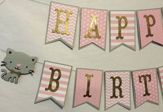Kitty Cat Themed Happy Birthday Banner by FitchCraftCreations 14th Birthday, First Birthday Parties, Birthday Party Themes, First Birthdays, Birthday Kitty, Kitten Party, Cat Party, Cat Themed Parties, Happy Birthday Banners