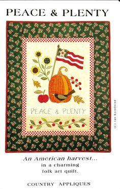 Folk-Art-Quilt-PEACE-PLENTY-AN-AMERICAN-HARVEST-Country-Appliques-Pattern