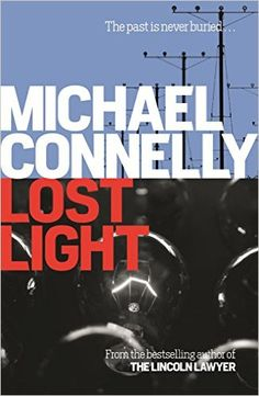 Laste Ned eller Lese På Net Lost Light Bok Gratis PDF/ePub - Michael Connelly, Award-winning bestselling author Michael Connelly's ninth Bosch book. Hieronymus (Harry) Bosch has retired from. Lincoln Lawyer, Raymond Chandler, Los Angeles Police Department, Michael Connelly, Great Books, Amazing Books, Reading Online, Bestselling Author, How To Find Out
