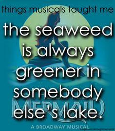 Things Musicals taught Me: The Little Mermaid Broadway Quotes, Theatre Quotes, Theatre Nerds, Music Theater, Broadway Theatre, Broadway Shows, Dere, So Little Time, The Little Mermaid