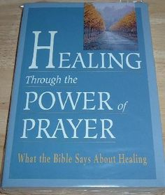 FREE SHIPPING - HEALING THROUGH THE POWER OF PRAYER