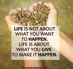 #HumpDay #Motivation: Let's give the best of us today to make LIFE happen the way we want:) #ChooseHappiness #quotes