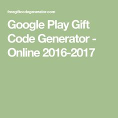 Download link httpbit1sfzavs google play code generator google play gift code generator online 2016 2017 fandeluxe Image collections