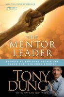 The mentor leader by Tony Dungy with Nathan Whitaker --Susan's pick