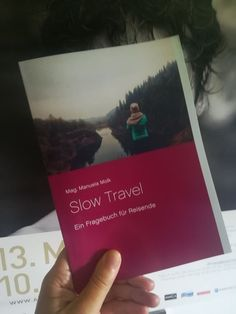 Buchtipp: Slow Travel. Ein Fragebuch für Reisende - kärnten Slow Travel, Polaroid Film, Reading