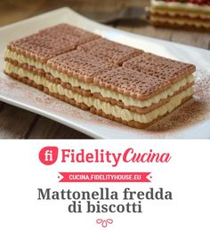 Mattonella fredda di biscotti Biscuit Dessert Recipe, Pie Dessert, Biscotti, Amazing Chocolate Cake Recipe, Chocolate Recipes, Sweet Recipes, Cake Recipes, Dessert Recipes, Italian Desserts