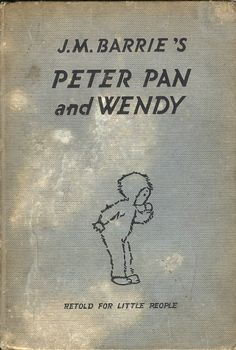 Peter Pan and Wendy    Published by Hodder & Stoughton