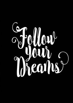 Follow Your Dreams ㋡