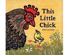 The Best Rhyming Children's Books: This Little Chick
