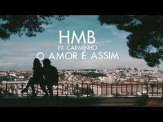 """HMB / Carminho: """"O amor é assim"""""""