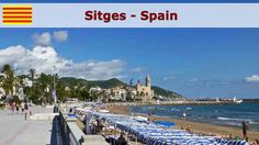 Sitges - Spain ~ Youtube