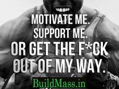 You don't need Negative Energy around you.  What ever you do, just follow your heart and say BUZZ OFF to anyone who comes in the way.  #bodybuilding #motivation