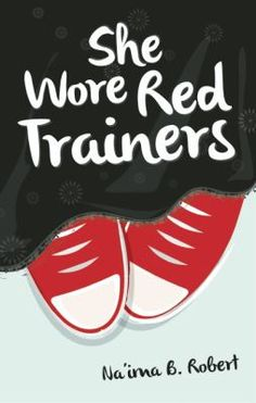 She wore Red Trainers: a Muslim Love Story by Na'ima bint Roberts Ya Books, Good Books, Books To Read, Books On Islam, Boys Vs Girls, Red Trainers, Going To University, Female Protagonist, Public Speaking
