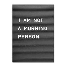Poster: I am not a morning person - Allerlievelings