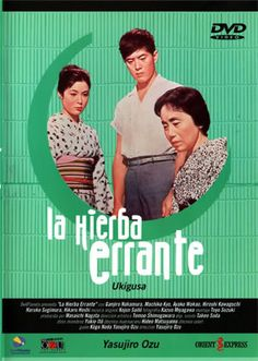 Ukigusa | La hierba errante (1959) by Yasujiro Ozu