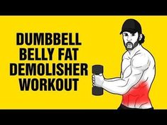 Extreme Dumbbell Belly Fat Demolisher Workout - Get 6 Pack Abs Fast - YouTube