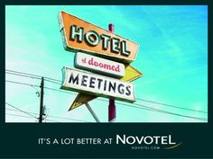 Novotel promotes 'It's a lot better at Novotel' message with campaign playing on hotel booking fears | The Drum