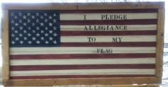 Made this on bead board and framed it Stain and painted and distressed to look old Stenciled I pledge allegiance to my Flag sells for $45 on etsy https://www.etsy.com/shop/countrycraftsbydebbi?ref=hdr_shop_menu