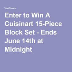 Enter to Win A Cuisinart 15-Piece Block Set - Ends June 14th at Midnight