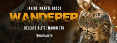 Release Blitz : WANDERER by Janine Infante Bosco   WANDERER  by Janine Infante Bosco Nomad #2 Publication Date: March 7 2017 Genres: Adult Contemporary Erotic MC Romantic Suspense  NOW AVAILABLE!  99c (Release Day Only!) or #FREE with #KindleUnlimited!  S