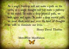 Mindfulness - Henry David Thoreau