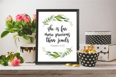 She Is Far More Precious Than Jewels, Proverbs 31:10, Bible Verse Print, Nursery Décor Printable, Bible Quote Print, Printable Quotes by GraphicWispPrints on Etsy https://www.etsy.com/listing/499994687/she-is-far-more-precious-than-jewels