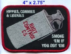 Hippies Commies Liberals Smoke 'Em If You got 'Em Morale Patch Velcro Back | eBay