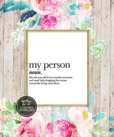 9ee1e64f21 Greys Anatomy, You're My Person, Definition Print, Cubicle Decor, Birthday  Gift, Sister Gift, Girl Boss, Bestie Gift, Wall Art, Printable. Funny ...