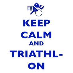 Keep calm and triathlon!
