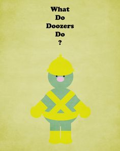 Doozers do the work.