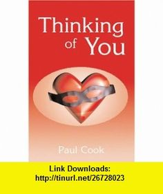 Thinking of You (9780738835129) Paul Cook , ISBN-10: 0738835129  , ISBN-13: 978-0738835129 ,  , tutorials , pdf , ebook , torrent , downloads , rapidshare , filesonic , hotfile , megaupload , fileserve