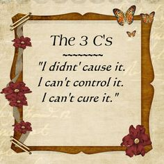 "The 3 C's of ""Al-Anon"". This principle applies to many of life's curveballs. To help cope with living with an incurable chronic illness. Apply The 3 C's to daily life & affirmations Al Anon, Codependency Recovery, Myasthenia Gravis, Recovery Quotes, Addiction Recovery, Crps, Chronic Illness, Chronic Pain, 3 Things"