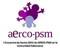 I Encuentro de Socios 2013 de AERCO-PSM en la Comunidad Valenciana, 5 de marzo de 2013 a las 19 horas.