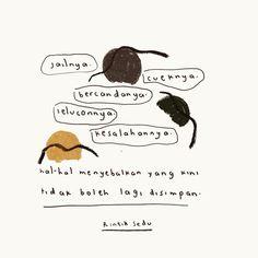 Keterangan foto tidak tersedia. Tumblr Quotes, Sad Quotes, Best Quotes, Qoutes, Life Quotes, Quotes Lucu, Cinta Quotes, Reminder Quotes, Self Reminder