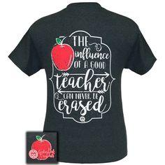 Girlie Girl Originals Good Teachers Are Never Erased T-Shirt