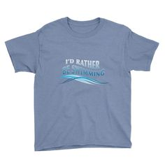 I'd Rather Be Swimming Youth Short Sleeve T-Shirt