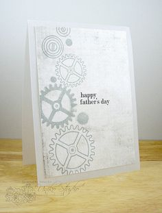 Happy Father's Day using the cogs from the set 'Time' by DT Member Amy Wanford (Aimes) Birthday Cards For Men, Man Birthday, Happy Saturday, Happy Weekend, Masculine Cards, Show And Tell, Family Gifts, Happy Fathers Day, Clear Stamps