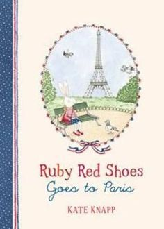 "My new book is here! ""Ruby Goes to Paris"" by Kate Knapp available in all good book stores!"