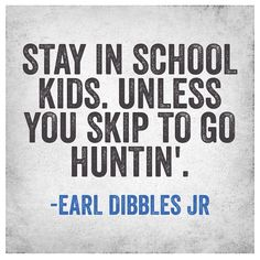 Always perfectly stated by Earl dibbles jr.
