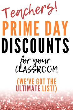 SAVE THIS PIN! Prime Day Deals for Educators! We've compiled the ultimate list of deep discounts perfect for the classroom or school. Teacher Organization, Teacher Tools, Teacher Hacks, Teacher Resources, Teacher Stuff, Special Education Classroom, Elementary Education, School Classroom, Elementary Art