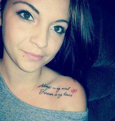 Always on my Mind, Forever in my Heart - Collar bone tattoo Great Tattoos, Trendy Tattoos, Beautiful Tattoos, Body Art Tattoos, New Tattoos, Small Tattoos, Tatoos, Faith Tattoos, Awesome Tattoos