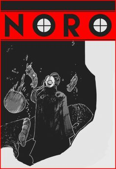 Noro   Tokyo Ghoul
