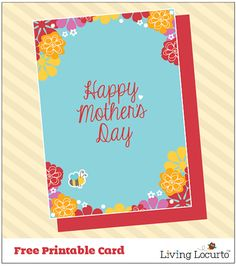 Free Printable Mothers Day Card by LivingLocurto.com