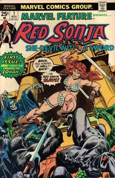 """Roy Thomas, who created """"Feature"""" to recreate the Defenders, makes the title again to premiere Sonja's series. NEW! Gil Kane cover (Red's no Gilda); Roy writes a mini-adventure. OLD! A Red tale from """"Conan"""" magazine by Thomas."""