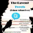 """A fun twist on the poem """"The Raven"""" by Edgar Allan Poe.  Students translate the poem into Twitter Tweets.  They can use the provided template. At the end, they reflect on how mood and other poetic devices were affected by the change in medium. $"""