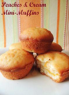 Love these! Peaches & Cream Mini-Muffins