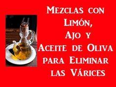 Ungüento Para Eliminar Las Várices: Ajo, Limón Y Aceite De Oliva | Remedios Caseros Para Eliminar Las Varices