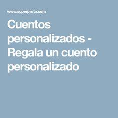 Cuentos personalizados - Regala un cuento personalizado